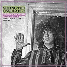 SEEING THE UNSEEABLE: THE COMPLETE STUDIO RECORDINGS OF THE FLAMING LIPS 1986-1990 - The Flaming Lips (Płyta CD)